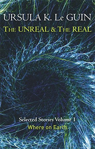 The Unreal And The Real - Volume 1 (Unreal & the Real Vol 1)