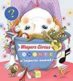 "Afficher ""Weepers Circus chante n'importe nawak !"""