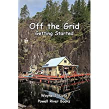 Off the Grid - Getting Started (English Edition)