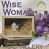 Wise Woman: Appalachian Journey, Book 4