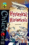 Oxford Reading Tree TreeTops Chucklers: Level 18: Hysterical Historicals (Ort Treetop)