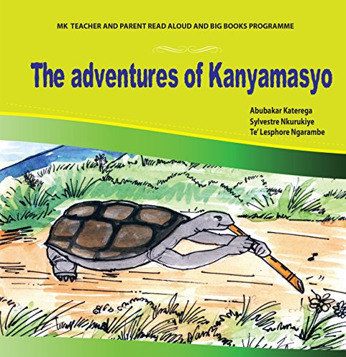 The Adventures of Kanyamasyo (MK Teacher and Parent Read Aloud and Big Books Programme)