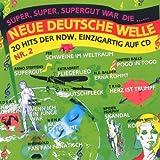 20 Hits der NDW: Super, Super, Supergut war die Neue Deutsche Welle No. 2