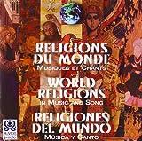 Religiones Del Mundo: Musica Y Canto