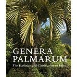 Genera Palmarum: The Evolution and Classification of Palms