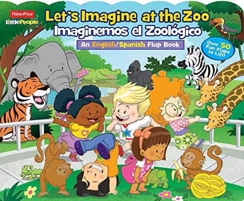 Fisher-Price Little People: Let's Imagine at the Zoo/Imaginemos El Zoológico por Matt Mitter