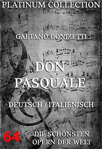 Don Pasquale: Die  Opern der Welt