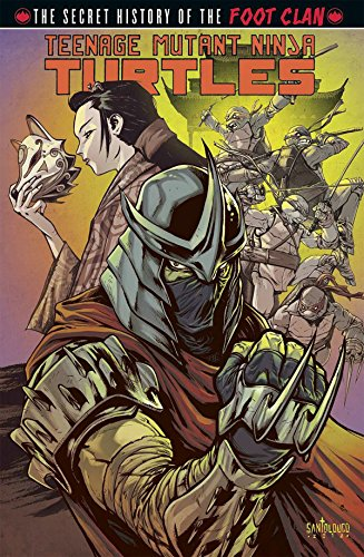 Teenage Mutant Ninja Turtles: Secret History of the Foot Clan por Mateus Santolouco