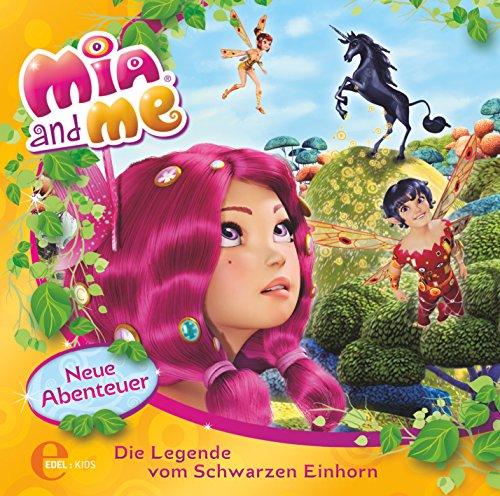 Mia and me - Die Legende vom Schwarzen Einhorn - Das Original-Hörspiel zum Buch, Folge 4