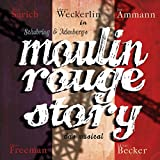 Moulin Rouge Story - das Musical
