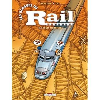 Les blagues du rail, Tome 1 : Farces motrices