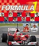 Image de La Fórmula 1 en Competición (atlas ilustrado)