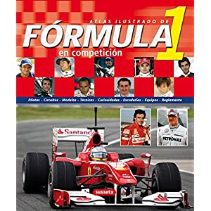 La Fórmula 1 en Competición (atlas ilustrado)