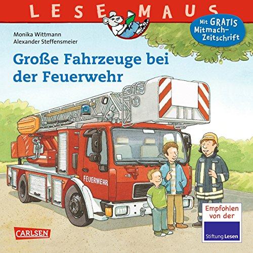 Preisvergleich Produktbild LESEMAUS 122: Große Fahrzeuge bei der Feuerwehr