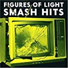 Smash Hits by Figures of Light (2008-08-12)
