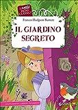 Scarica Libro Il giardino segreto (PDF,EPUB,MOBI) Online Italiano Gratis