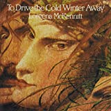 To Drive the Cold Winter Away -