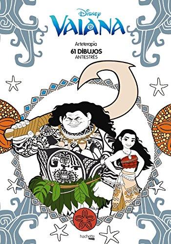 Arteterapia Vaiana (Hachette Heroes - Disney - Arteterapia) por Hachette Heroes