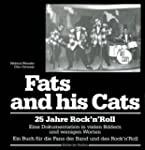 Fats and his Cats: 25 Jahre Rock'n'Roll