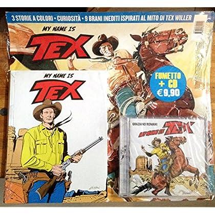 My Name Is Tex. Con Cd Audio. Ediz. Deluxe