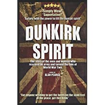 Dunkirk Spirit: Dunkirk The Novel