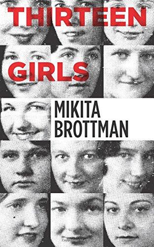 Thirteen Girls por Mikita Brottman