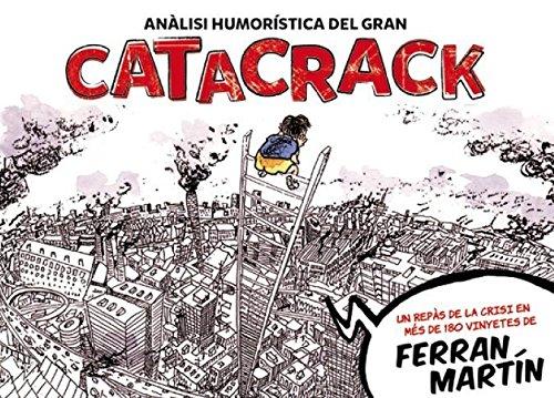 Catacrack: Un repàs a la crisi en més de 180 vinyetes
