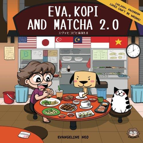 Preisvergleich Produktbild Eva,  Kopi and Matcha 2.0
