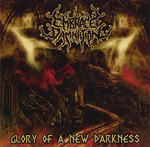 Glory Of A New Darkness