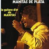 La Guitare D'or De Manitas -