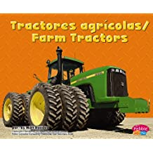 Tractores Agricolas/ Farm Tractors (Pebble Plus Bilingual)