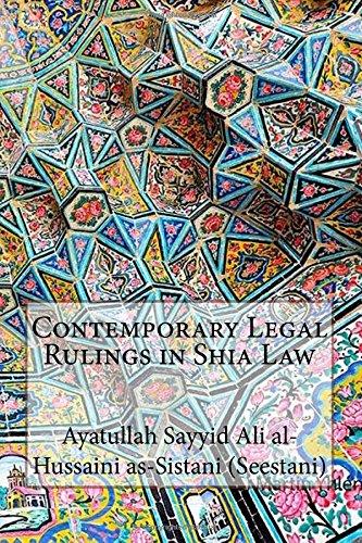 Contemporary Legal Rulings in Shia Law por Ayatullah Sayyid Ali al-Hussaini as-Sistani (Seestani)