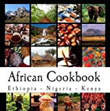 African Cookbook: Recipes from Ethiopia, Nigeria and Kenya by Pambrun, Rachel (2012) Paperback