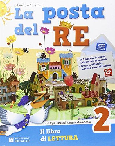 La posta del re. Per la Scuola elementare. Con e-book. Con espansione online: 2