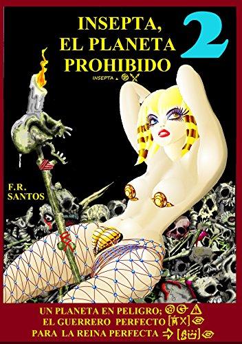 INSEPTA, EL PLANETA PROHIBIDO: Parte 2 por Francival  Santos Ribeiro