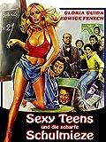 Sexy Teens und die scharfe Schulmieze