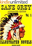 ZANE GREY ILLUSTRATED NOVELS 1: 6 COM...