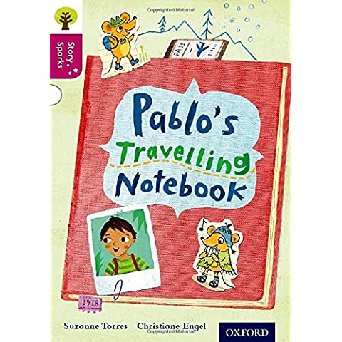Oxford Reading Tree Story Sparks: Oxford Level  10: Pablo's Travelling Notebook - 10 Reading Level
