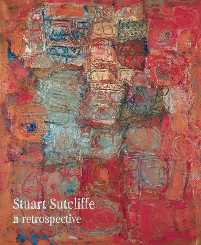 Stuart Sutcliffe: A Retrospective by Matthew H. Clough (2008-10-01)