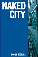Naked City Kindle Edition