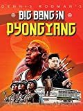 Dennis Rodman's Big Bang in Pyongyang [Import italien]