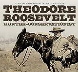 Image de Theodore Roosevelt: Hunter-Conservationist