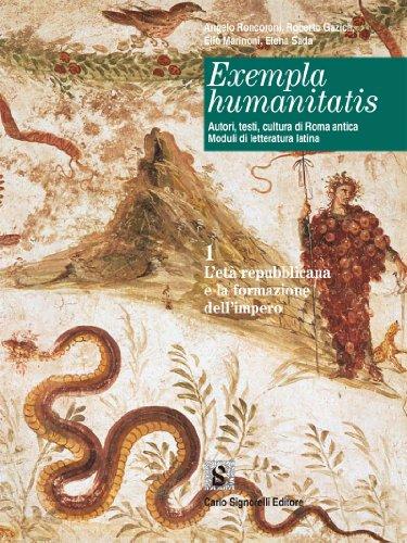Exempla humanitatis. Autori, testi, cultura di Roma