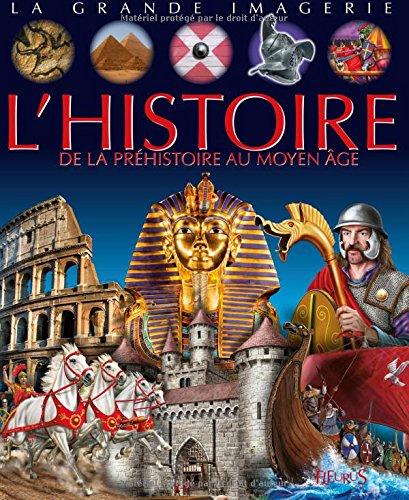 L'Histoire : De la prhistoire au Moyen Age