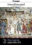 Pintura en los siglos XIII y XIV (Historia del Arte Español nº 21)
