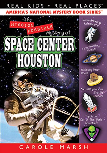 The Mission Possible Mystery at Space Center Houston (Real Kids Real Places) - 5 Flight Real