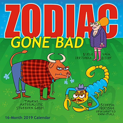 2019 Zodiac Gone Bad 16-Month Wall Calendar: By Sellers Publishing (Amp Gemini)