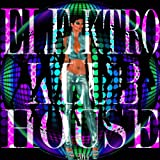 Elektro Klub House 2014 (Best of Club and Electro Sounds) [Explicit]