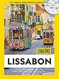 National Geographic Reiseführer: Streifzüge Lissabon. Die besten Stadtspaziergänge um alle Highlights zu Fuß zu entdecken. Mit Karten. NEU 2019 - Eva Mäkler