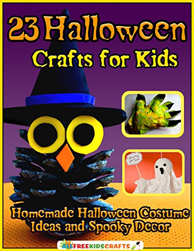 for Kids: Homemade Halloween Costume Ideas and Spooky Decor (English Edition) (Kid Halloween-handwerk-ideen)